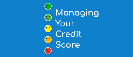 How To Manage Your Credit Score