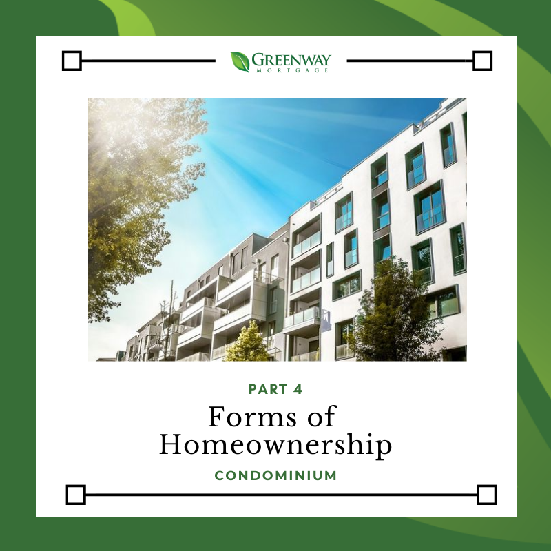 Part 4: Forms of Homeownership: Condominium