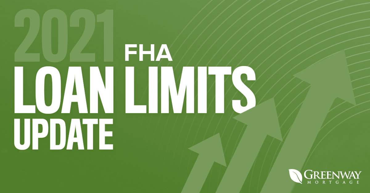 FHA Increases Loan Limits for 2021